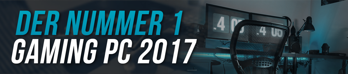 gaming pc test 2017 - header